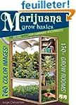 Marijuana Grow Basics: The Easy Guide...