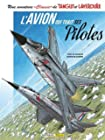 Une aventure Classic de Tanguy et Laverdure, Tome 2 - L'avion qui tuait ses pilotes