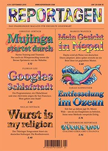 Reportagen #24: Das unabhängige Magazin für erzählte Gegenwart