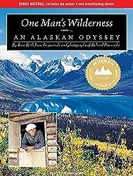 One Man's Wilderness: An Alaskan Odyssey by Sam Keith (2010-09-29)