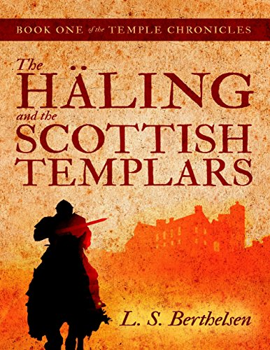 The Häling and the Scottish Templars: Book One of the Temple Chronicles (English Edition)