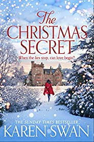 The Christmas Secret: The Perfect Christmas Story From a Sunday Times Bestseller (English Edition)