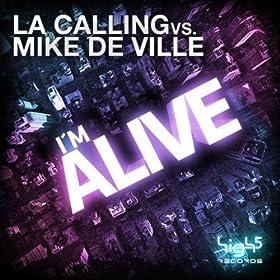 L.A. Calling vs. Mike De Ville-I'm Alive