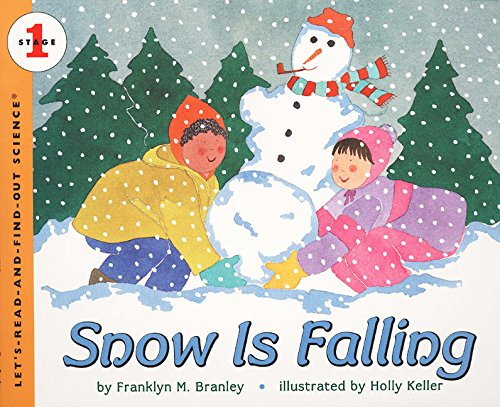 Snow Is Falling (Let's Read and Find Out Science) por Franklyn M. Branley