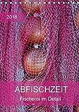 Abfischzeit - Fischerei im Detail (Tischkalender 2018 DIN A5 hoch): Fischernetze und Boote (Planer, 14 Seiten ) (CALVENDO Kunst) [Kalender] [Apr 01, 2017] Falke, Manuela