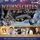 Weihnachten in den Bergen - Die schönsten instrumentalen Lieder zum Fest
