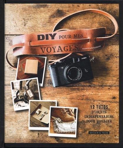 DIY pour mes voyages : 12 tutos pour préparer sa valise
