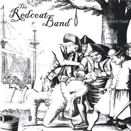 Liberty Tree EP by The Redcoat Band (2007-06-25j