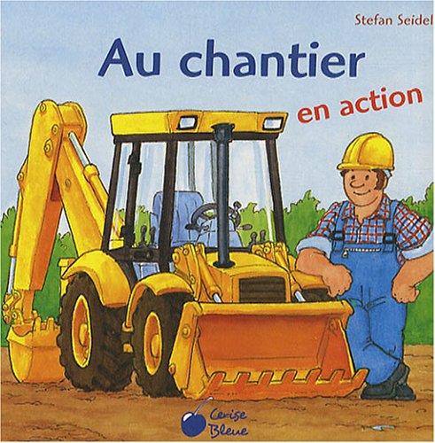 Chantier (au)(en Action) par xxx
