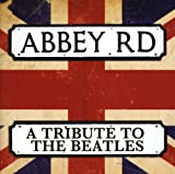 Various Artists: Abbey Road - A Tribute To The Beatles (Audio CD)