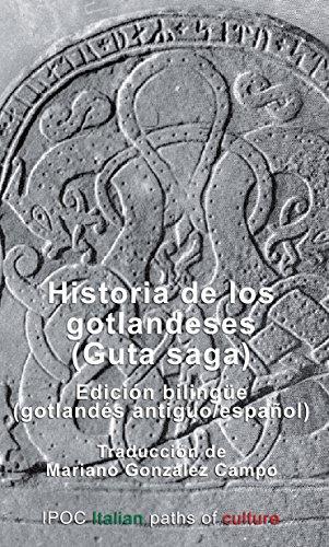 Historia de los gotlandeses (Guta saga): Edition bilingue gotlandes antiguo/espanol por Mariano González Campo