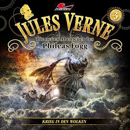 Jules Verne - Die neuen Abenteuer des Phileas Fogg (3) Krieg in den Wolken - maritim 2016