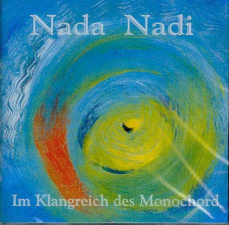 Nada Nadi - Im Klangreich des Monochord - Thomas Eberle [Audio-CD, Surya Music 136, ] -