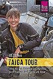 Taiga Tour 40.000 km: Allein mit dem Motorrad von München durch Russland nach Korea und Japan (Edition Reise Know-How)