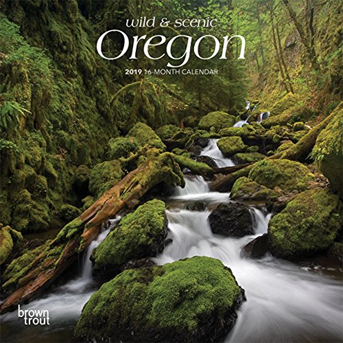 Oregon, Wild & Scenic 2019 Calendar