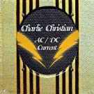 AC/DC Current by Charlie Christian (2004-10-12)
