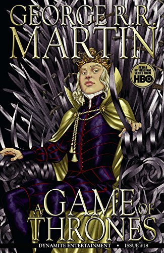 George R.R. Martins A Game Of Thrones: The Comic Book #18 ...