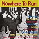 Nowhere to Run by Various