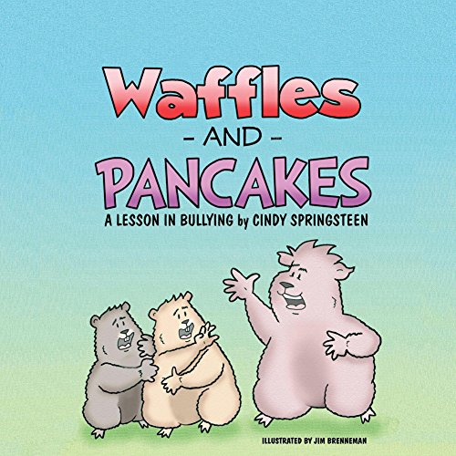 Waffles and Pancakes: A Lesson In Bullying book cover