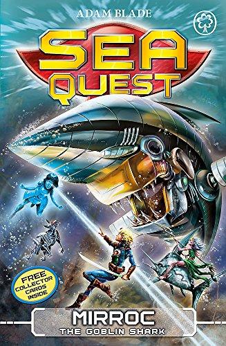 Mirroc the Goblin Shark: Book 27 (Sea Quest)