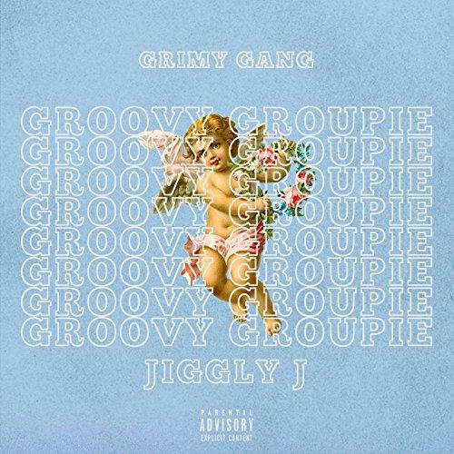 Groovy Groupie [Explicit] Groovy-gang