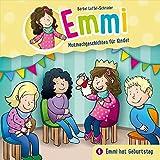 Emmi hat Geburtstag - Emmi (4): Mutmachgeschichten für Kinder (Emmi - Mutmachgeschichten für Kinder (4), Band 4)