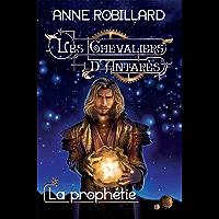Les Chevaliers d'Antarès 12 : La prophétie