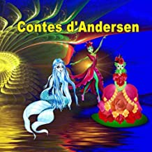 Contes d'Andersen.: Illustrated book for Children (French Edition)