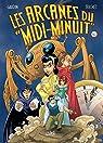 Arcanes du Midi-Minuit - Intégrale, tome 3 par Gaudin