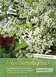 Mein Gartentagebuch - blütenreich -: auch für Balkongärtner