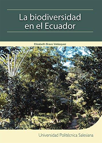 La biodiversidad en el Ecuador de [Bravo Velásquez, Elizabeth]