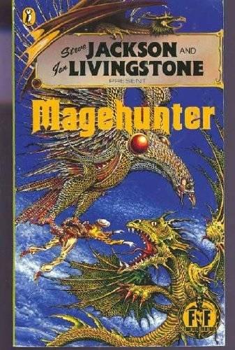 Magehunter: Fighting Fantasy Gamebook 57 (Puffin Adventure Gamebooks) por Steve Jackson