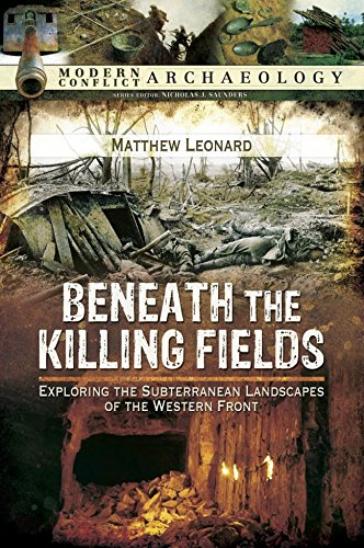 Beneath the killing fields exploring the subterranean landscapes of beneath the killing fields exploring the subterranean landscapes of the western front modern conflict fandeluxe Choice Image