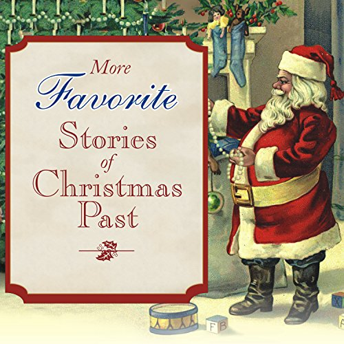 More Favorite Stories of Christmas Past  Audiolibri