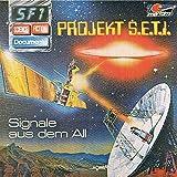 Folge 1: Projekt S.E.T.I. - Signale aus dem All