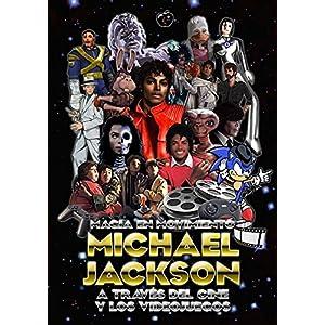 MAGIA EN MOVIMIENTO: MICHAEL JACKSON A TRAVÉS DEL CINE Y LOS VIDEOJUEGOS