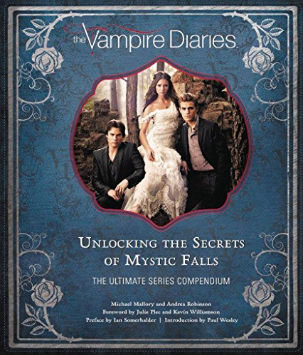 Vampire Diaries. The Definitive Guide por Mallory Michael