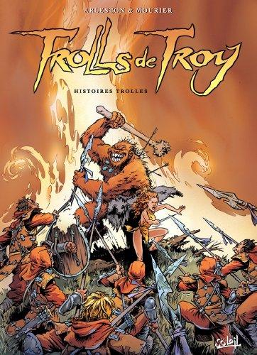 Couverture du livre Trolls de Troy T01 : Histoires Trolles