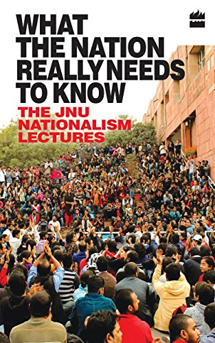 What the Nation Really Needs to Know: The JNU Nationalism...