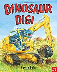 Dinosaur Dig! by Penny Dale (2011-05-01)
