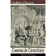 Cuentos de Canterbury: Clásicos de la literatura