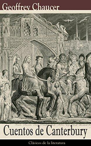 Cuentos de Canterbury: Clásicos de la literatura por Geoffrey Chaucer