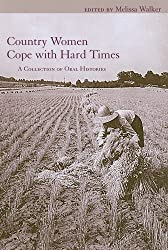 Country Women Cope with Hard Times: A Collection of Oral Histories (Women's Diaries and Letters of the South) (2010-04-20)
