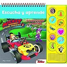 Mickey y aventuras sobre ruedas. Escucha y aprende (LNLB)