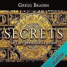 Secrets de l'art perdu de la prière