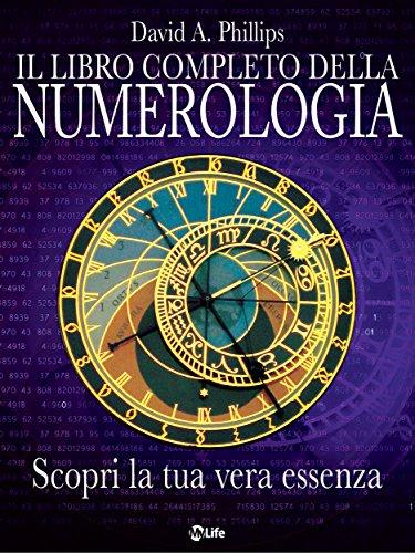 Il libro completo della numerologia (Self Help)