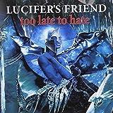 Lucifer'S Friend: Too Late to Hate [Bonus Track] (Audio CD)