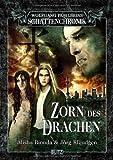 Alisha Bionda, Jörg Kleudgen: Zorn des Drachen