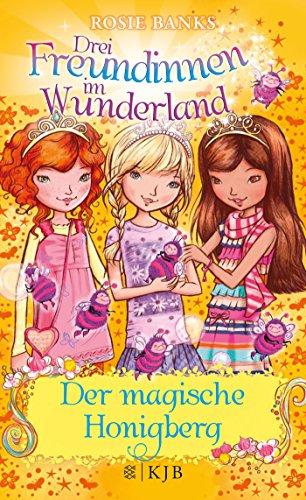 drei-freundinnen-im-wunderland-07-der-magische-honigberg