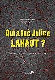 Qui a tué Julien Lahaut ? - Les ombres de la guerre froide en Belgique - Format Kindle - 9782507053369 - 13,99 €
